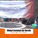 Wakaf Instalasi Air Bersih